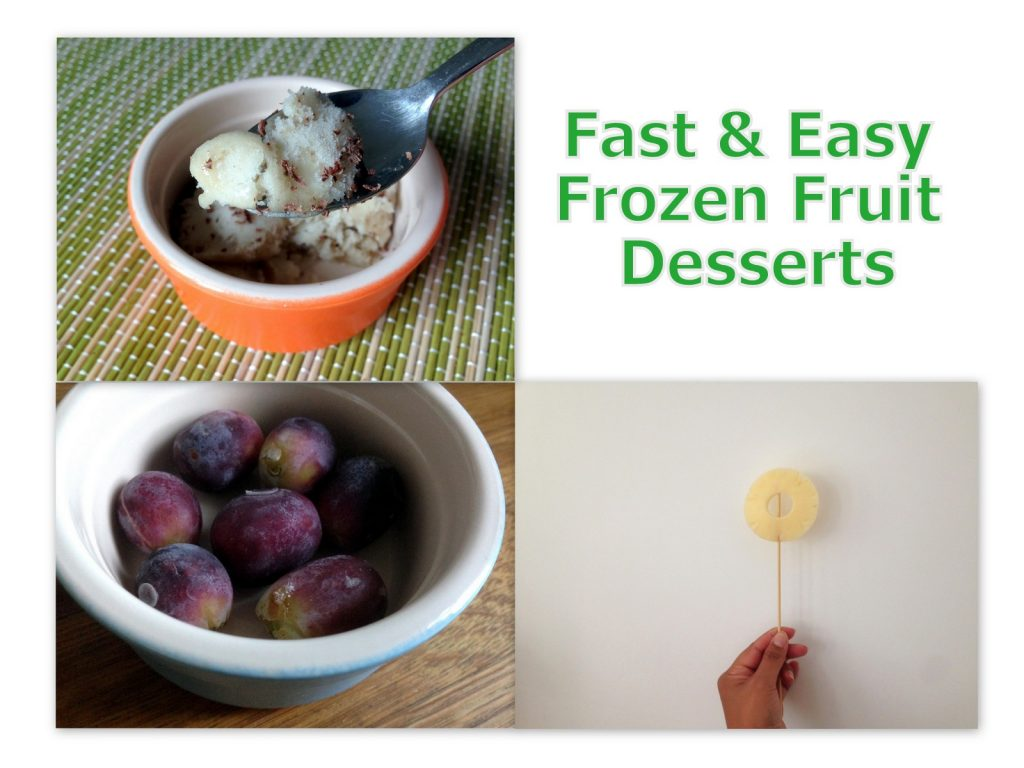 Fast & Easy Frozen Fruit Desserts